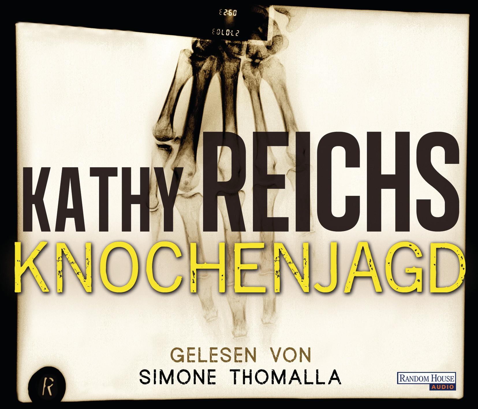 Kathy Reichs - Knochenjagd