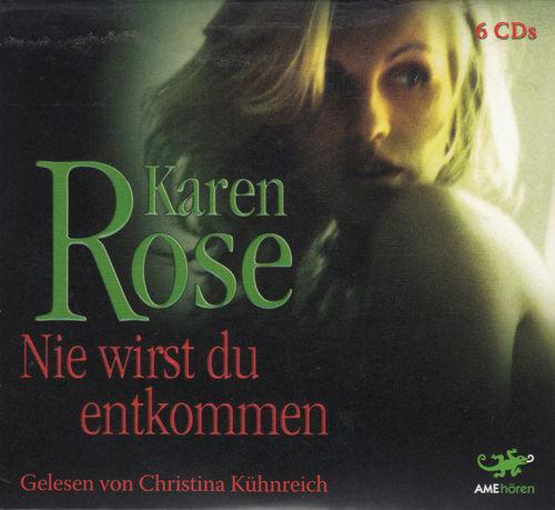 Karen Rose - Nie wirst Du entkommen - Thriller