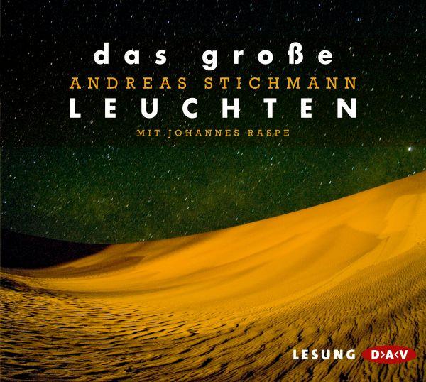 Andreas Stichmann - Das große Leuchten