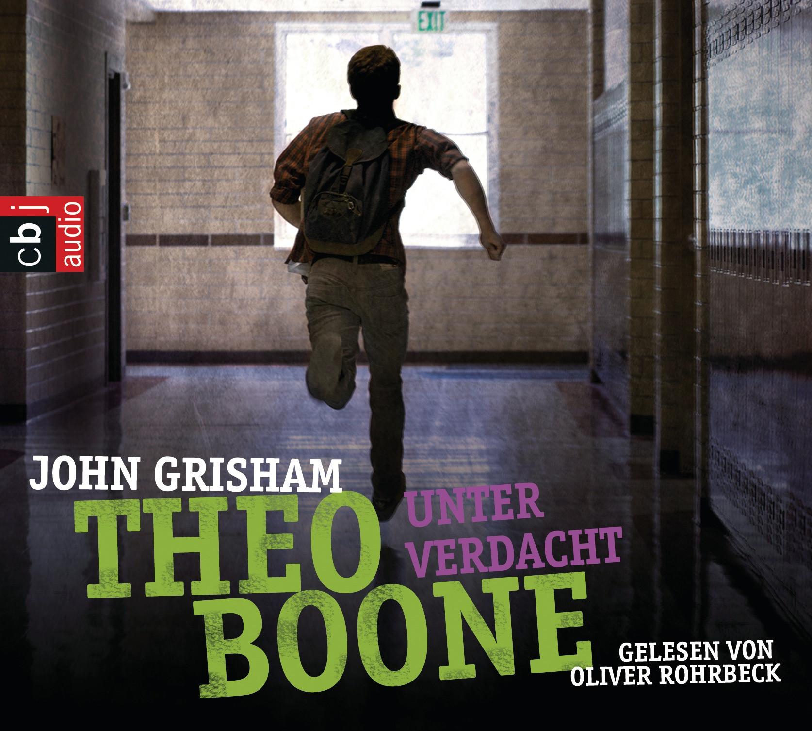 John Grisham: Theo Boone - Unter Verdacht