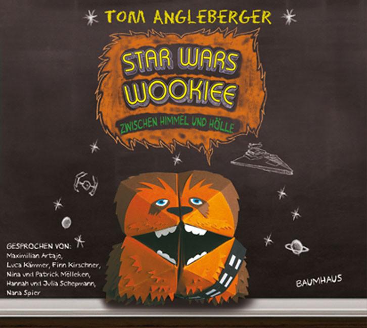 Tom Angleberger - Star Wars Wookiee - Zwischen Himmel und Hölle