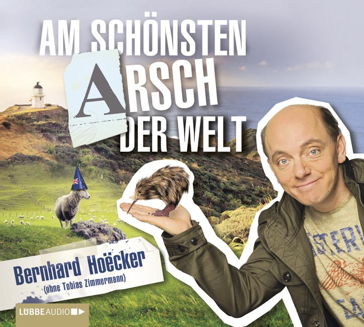 Bernhard Hoecker - Am schönsten Arsch der Welt