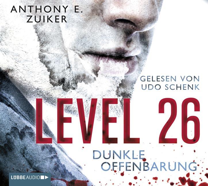 Anthony E. Zuiker - Level 26: Dunkle Offenbarung