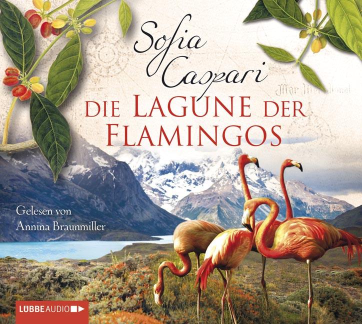 Sofia Caspari - Die Lagune der Flamingos