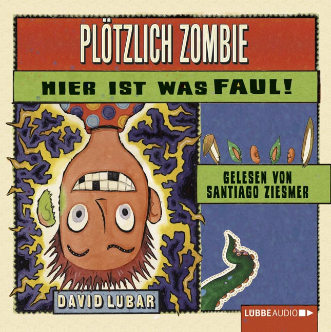 David Lubar - Plötzlich Zombie - Hier ist was faul!