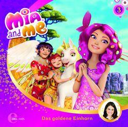 Mia and me - Folge 03: Das goldene Einhorn