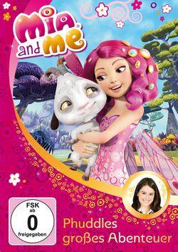 Mia and Me (6) Phuddles Großes Abenteuer
