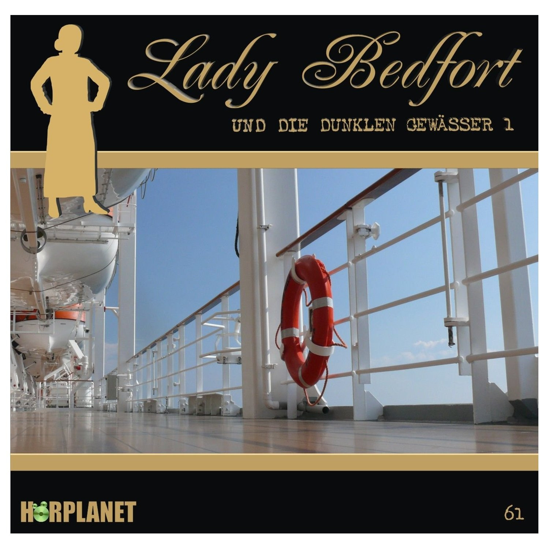 Lady Bedfort 61 Die dunklen Gewässer - Teil 1