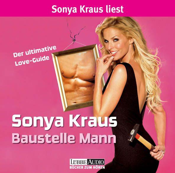 Sonya Kraus - Baustelle Mann