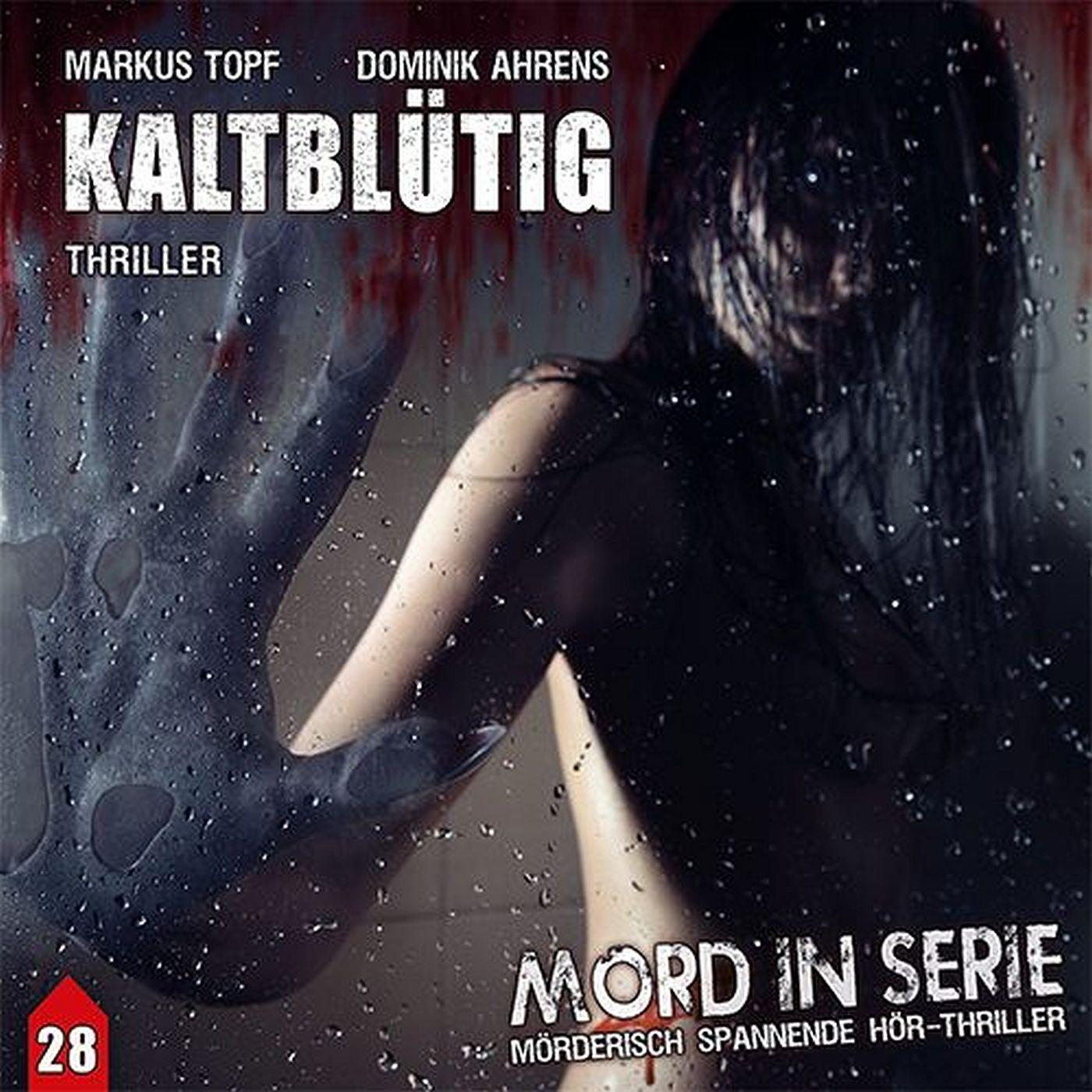 Mord in Serie - Folge 28: Kaltblütig