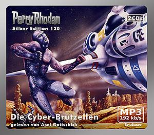 Perry Rhodan Silber Edition 120 Die Cyber-Brutzellen