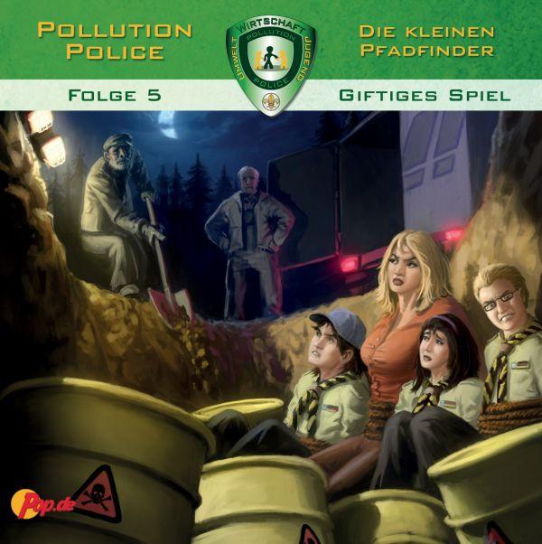 Pollution Police - 05 - Giftiges Spiel