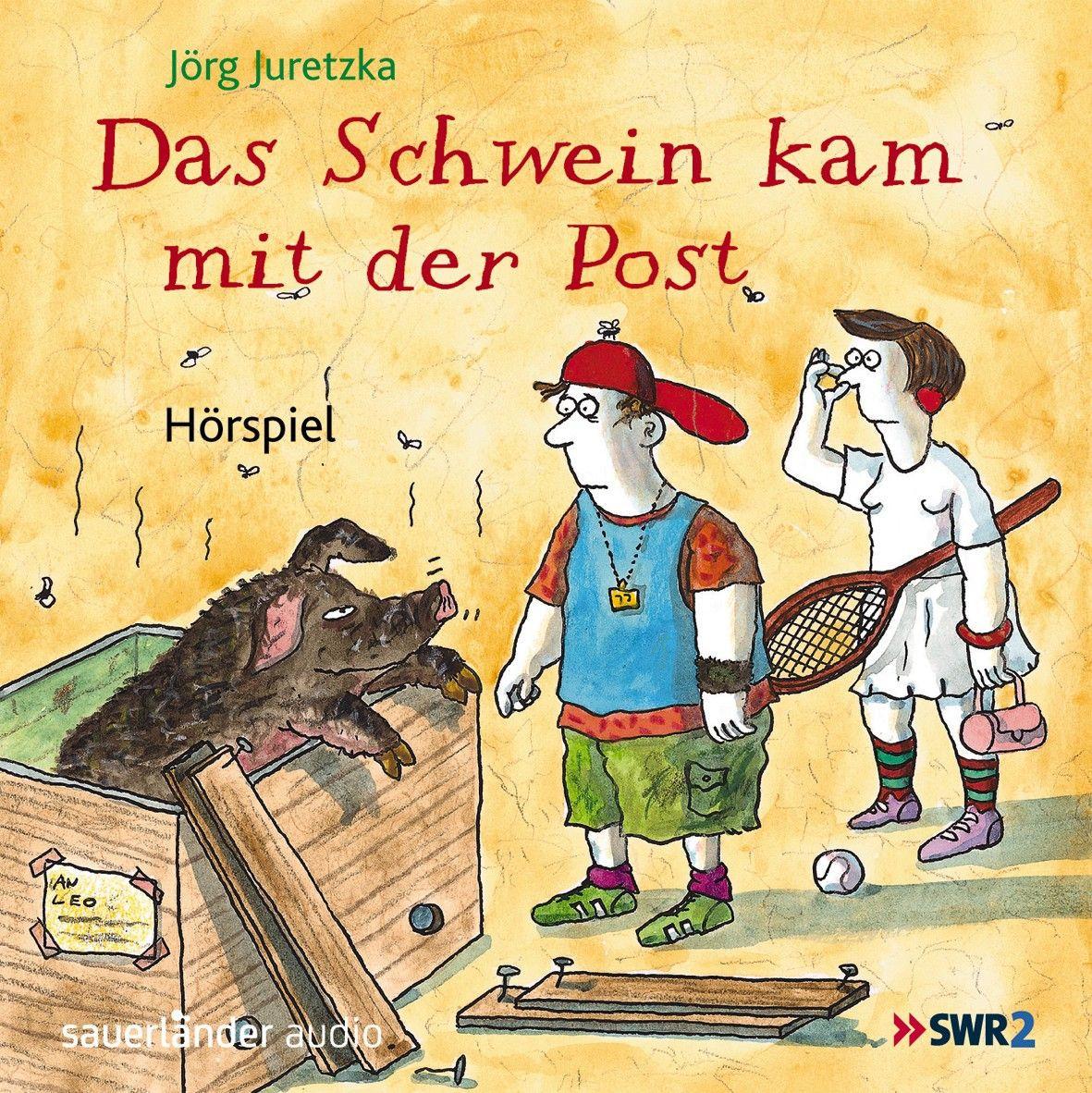 Das Schwein kam mit der Post (Hörspiel)