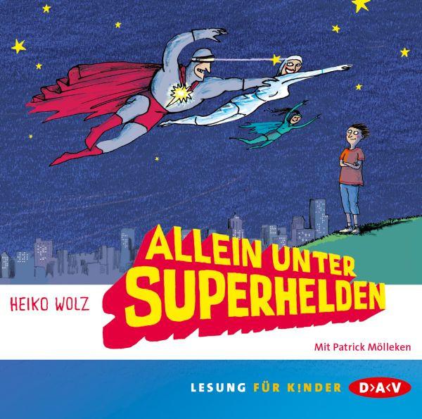 Heiko Wolz - Allein unter Superhelden