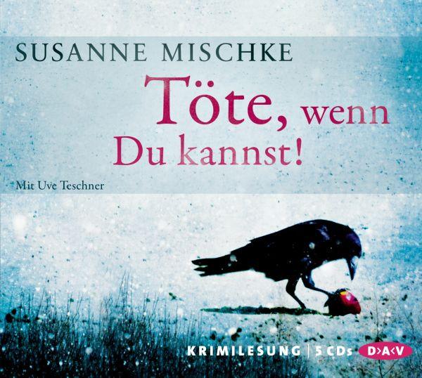 Susanne Mischke - Töte, wenn Du kannst!
