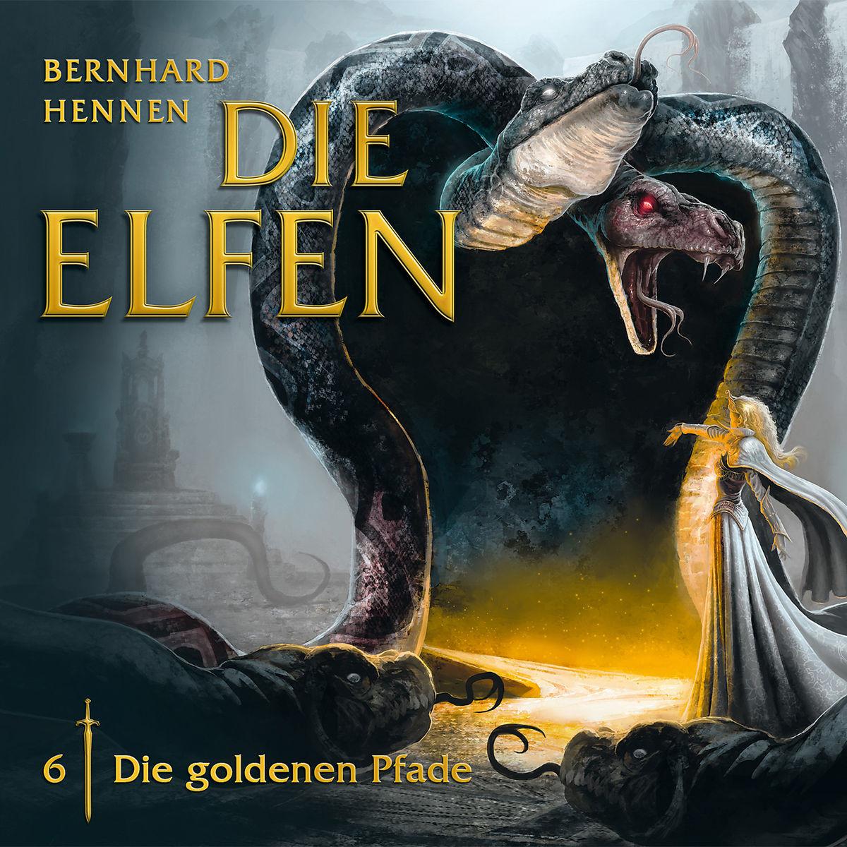 Hennen - Die Elfen 06 - Die goldenen Pfade
