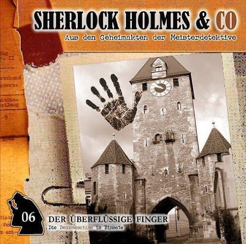 Sherlock Holmes & Co 06 - Der überflüssige Finger