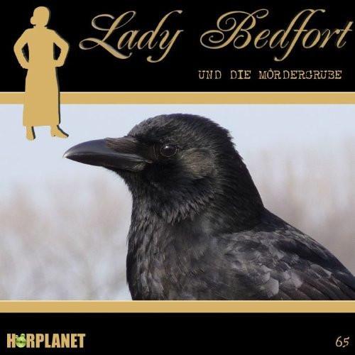 Lady Bedfort 65 Die Mördergrube