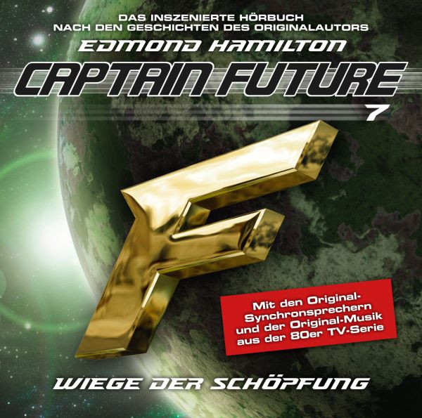 Captain Future 07 - Wiege der Schöpfung