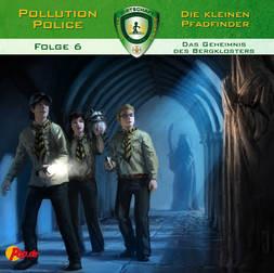 Pollution Police - 06 - Das Geheimnis des Bergklosters