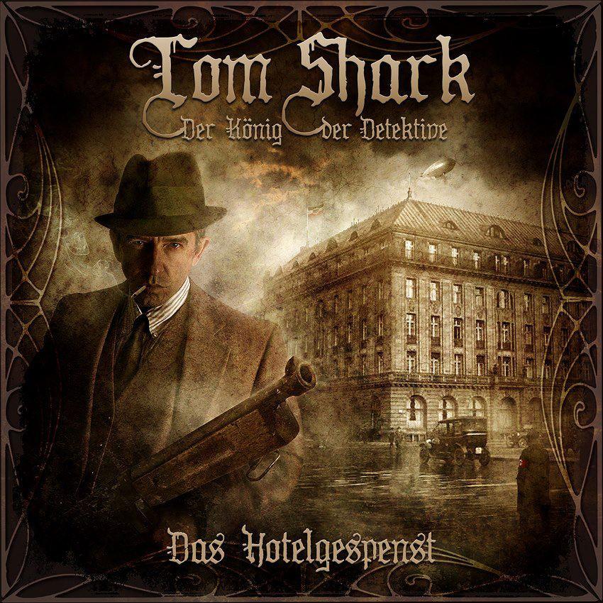 Tom Shark - Folge 01: Das Hotelgespenst