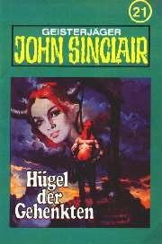 MC TSB John Sinclair 021 Hügel der Gehenkten