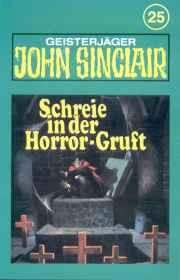 MC TSB John Sinclair 025 Schreie aus der Horror-Gruft (Teil 2/3)