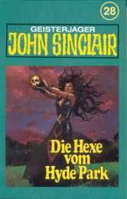 MC TSB John Sinclair 028 Die Hexe vom Hyde-Park