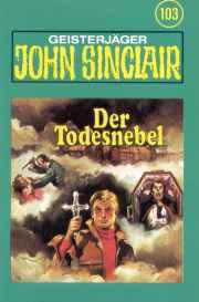 MC TSB John Sinclair 103 Der Todesnebel