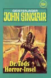 MC TSB John Sinclair 104 Dr. Tods Horror-Insel