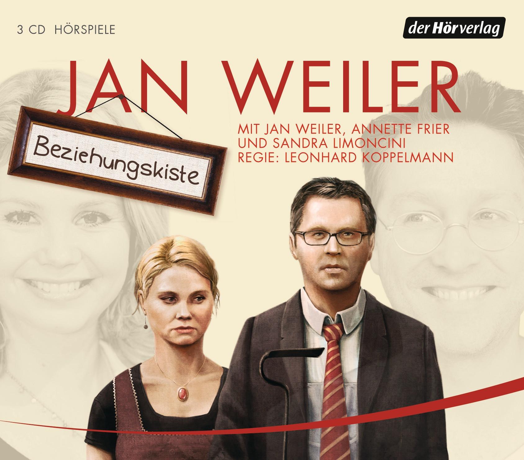 Jan Weiler - Beziehungskiste (Hörspiel)