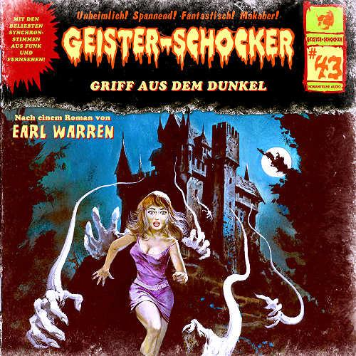 Geister-Schocker 43 Griff aus dem Dunkel