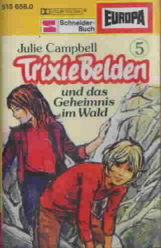MC Europa Trixie Belden Folge 5 und das Geheimnis im Wald