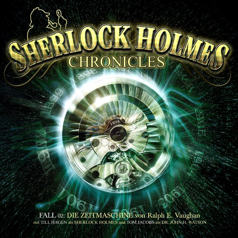 Sherlock Holmes Chronicles 02: Die Zeitmaschine