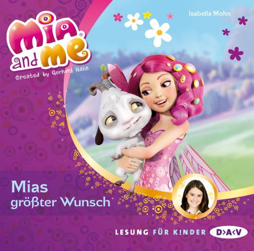 Isabella Mohn - Mia and me - Band 2: Mias größter Wunsch