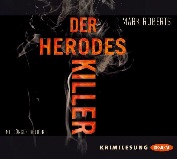 Mark Roberts - Der Herodes-Killer