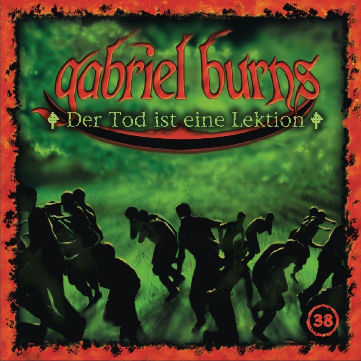 Gabriel Burns 38 Der Tod ist eine Lektion