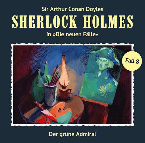 Sherlock Holmes: Die neuen Fälle 08: Der grüne Admiral