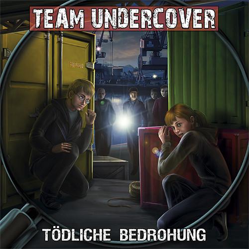 Team Undercover 09 Tödliche Bedrohung