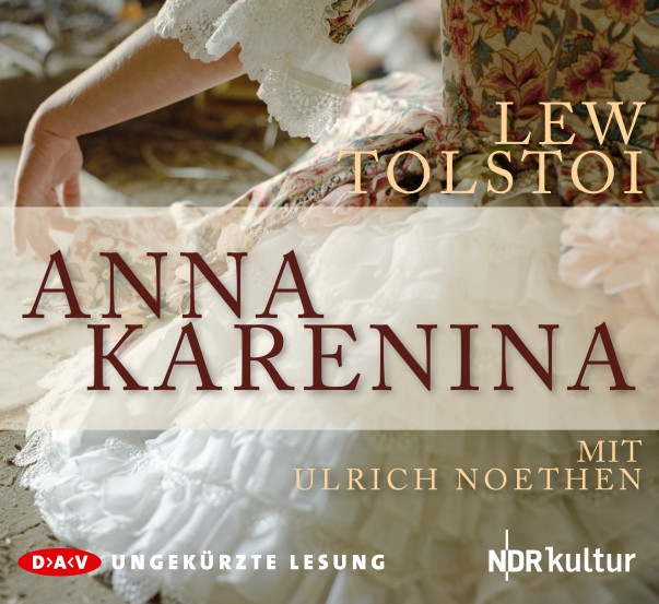 Lew Tolstoi - Anna Karenina (voll. Lesung)