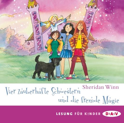 Sheridan Winn - Vier zauberhafte Schwestern und die fremde Magie