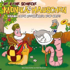 Monika Häuschen - 32: Warum haben Regenwürmer keine Nase?
