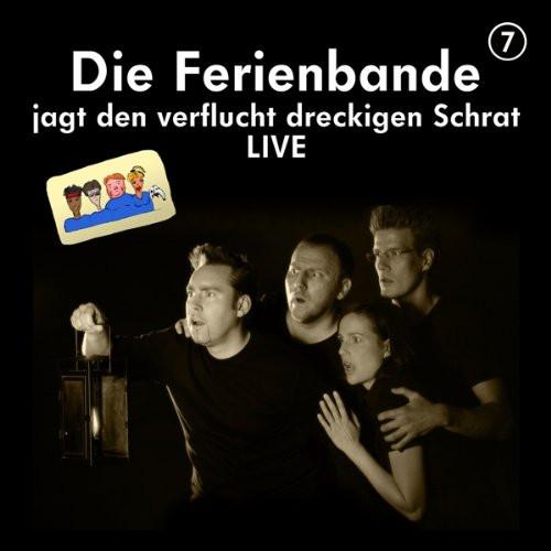 Die Ferienbande 7 jagt den verflucht dreckigen Schrat (Live)