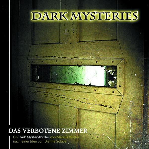 Dark Mysteries - Folge 7: Das verbotene Zimmer