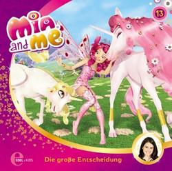 Mia and me - Folge 13: Die große Entscheidung