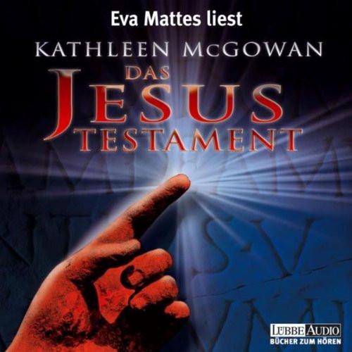 Kathleen McGowan - Das Jesus-Testament