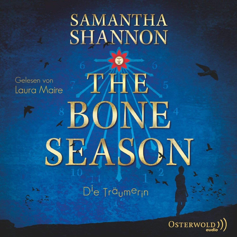 Samantha Shannon - The Bone Season: Die Träumerin