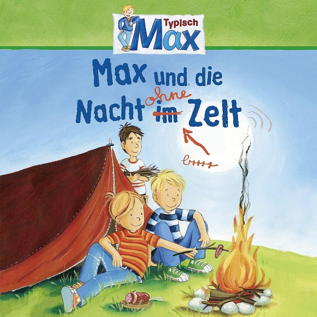 Max 09: Max und die Nacht ohne Zelt