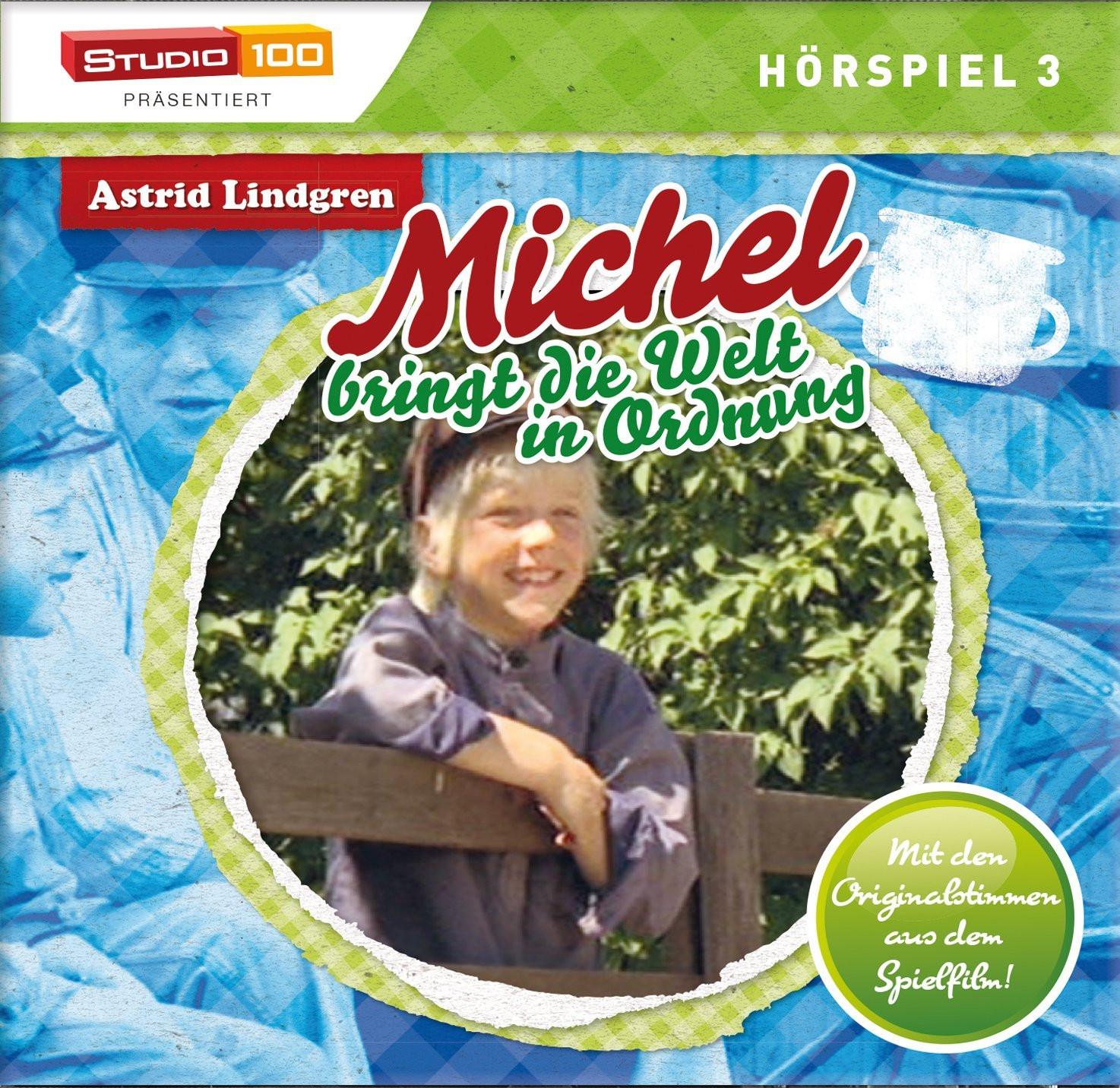 Michel Bringt die Welt in Ordnung - Hörspiel 3