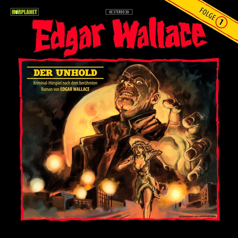 Edgar Wallace - Folge 01: Der Unhold